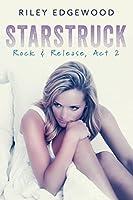 Starstruck (Rock & Release #2)