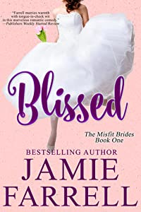 Blissed (Misfit Brides, #1)