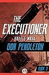 Battle Mask (The Executioner, #3)