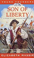 1776: Son of Liberty: A Novel of the American Revolution (Young Founders)