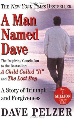 A Man Named Dave (Dave Pelzer #3)
