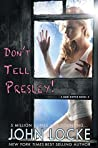 Don't Tell Presley! (Dani Ripper, #4)
