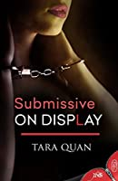 Submissive on Display (1Night Stand, #1)