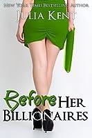 Before Her Billionaires (Her Billionaires, #0.5)