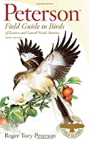 A Field Guide to Birds of Eastern and Central North America
