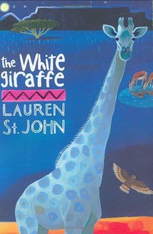 the white giraffe animal healer 1 by lauren st john