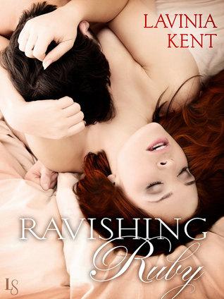 Ravishing Ruby by Lavinia Kent