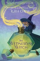 The Wednesday Witch (A Matter-of-Fact Magic Book)