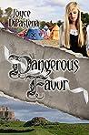 Dangerous Favor (Poitevin Hearts, #3)