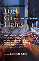 Dark City Lights: New York Stories (Have a NYC)