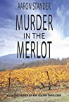 Murder in the Merlot (Ray Elkins Thrillers #8)