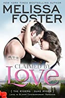 Claimed by Love (Love In Bloom: The Ryders #2)