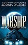 Warship (Black Fleet Trilogy, #1)