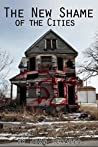 The New Shame of the Cities by John Perazzo