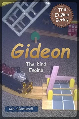 Gideon The Kind Engine (The Engine Series Book 2)