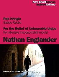 Reb Kringle, For The Relief of Unbearable Urges - Babbo Rebbe, Per alleviare insopportabili impulsi