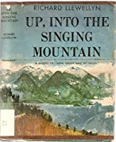 Up into the Singing Mountain