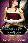 Beauty and Her Beastly Love (Passion-Filled Fairy Tales #2)