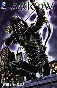 Arrow (2012-2013) #1: Special Edition (Arrow (2012-))