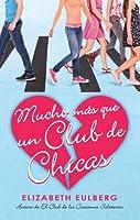 Mucho más que un club de chicas (El club de los corazones solitarios, #2)