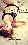 In Too Deep (Takedown, #1)