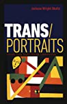 Trans/Portraits: Voices from Transgender Communities audiobook download free