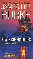 Black Cherry Blues (Dave Robicheaux, #3)