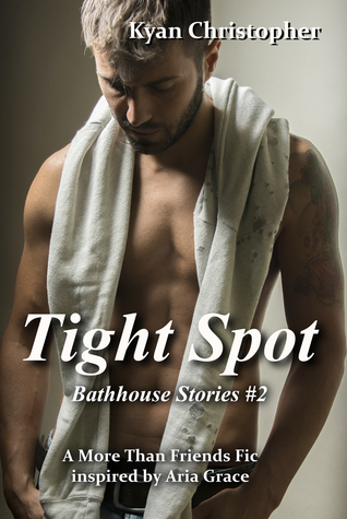 Tight Spot (Bathhouse Stories Book 2)