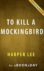 To Kill a Mockingbird by Harper Lee | Summary & Analysis