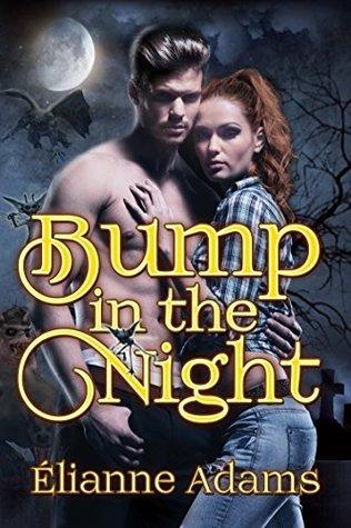 Bump in the Night by Elianne Adams