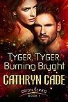 Tyger,  Tyger, Burning Bryght (Orion, #1)