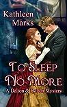 To Sleep No More (A Dalton & Dalton Paranormal Romantic Mystery Novella #1)