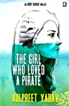 The Girl Who Loved a Pirate (Andy Karan, #2)