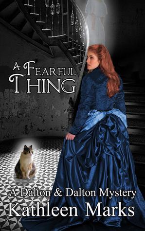 A Fearful Thing: (A Dalton & Dalton Mystery) (Dalton & Dalton Paranormal Romantic Mysteries Book 2)