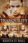 Tranquility: Blaze, Grief, & Fury Box Set