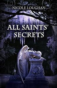 All Saints' Secrets (Saints Mysteries #2)
