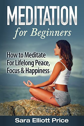 Meditation-For-Beginners-How-to-Meditate-For-Lifelong-Peace-Focus-and-Happiness