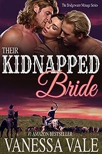 Their Kidnapped Bride (Bridgewater Ménage, #1)