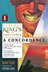 Stephen King's The Dark Tower: A Concordance, #1