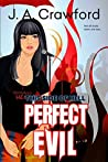 Perfect Evil (This Side of Hell #2)