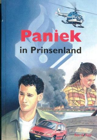 Paniek in Prinsenland by Ben de Raaf