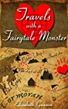 Travels with a Fairytale Monster: A Fairytale Romance