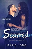 Scarred (The Anderson Brothers #1)