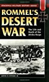 Rommel's Desert War (Military History)