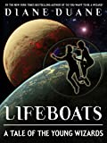 Lifeboats: A Tale of the Young Wizards