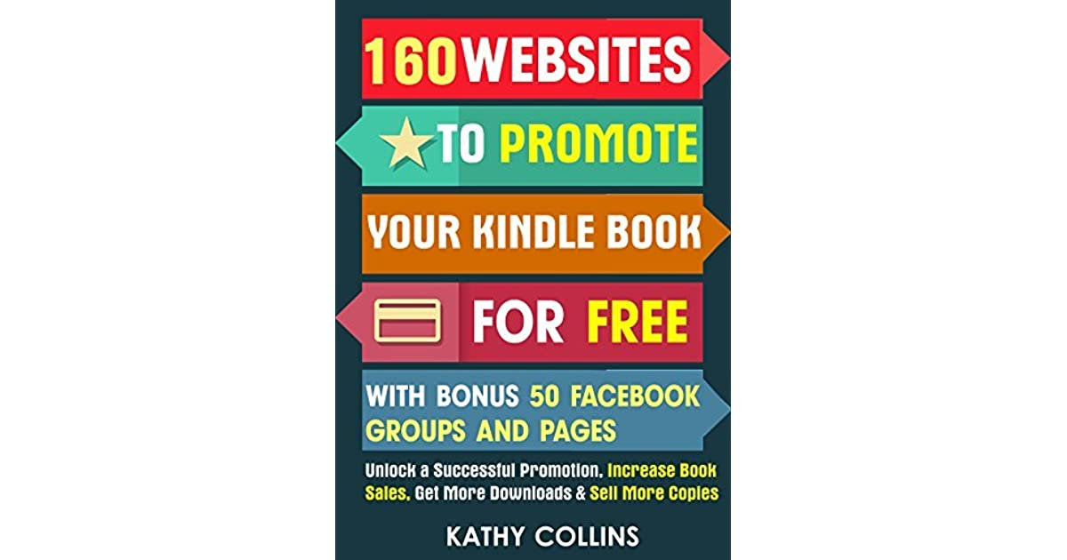 160 Websites to Promote your Kindle Book for Free with Bonus