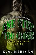 One Step Too Close: Coffin Nails MC Louisiana