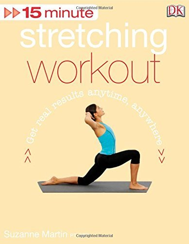 15 Minute Stretching Workout -- Suzanne Martin (DK) [2010 US]