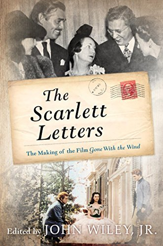 The-Scarlett-Letters-The-Making-of-the-Film-Gone-With-the-Wind