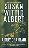 A Dilly of a Death (China Bayles, #12)